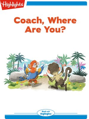 cover image of Coach, Where Are You?