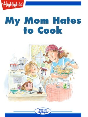 cover image of My Mom Hates to Cook