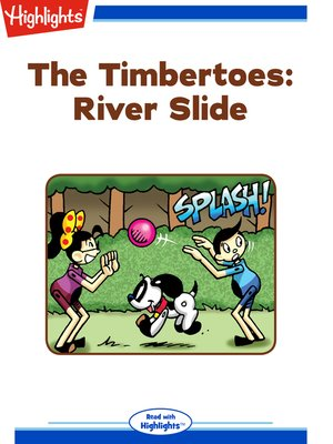 cover image of The Timbertoes: River Slide