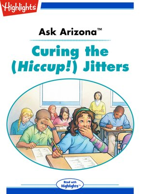 cover image of Ask Arizona: Curing the (Hiccup!) Jitters