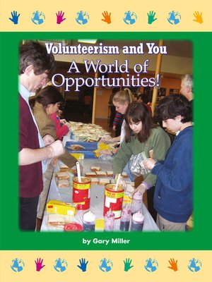 cover image of Volunteerism and You: A World of Opportunities!