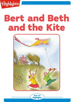 cover image of Bert and Beth and the Kite