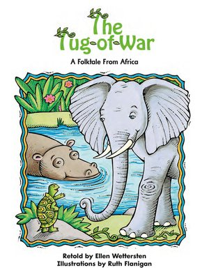 cover image of The Tug-of-War: A Folktale From Africa