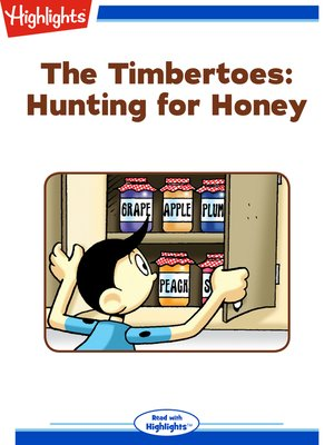 cover image of The Timbertoes: Hunting for Honey