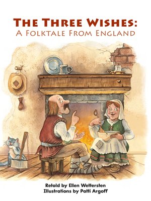 cover image of The Three Wishes: A Folktale From England