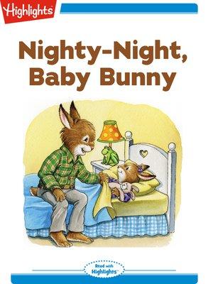 cover image of Nighty-Night, Baby Bunny