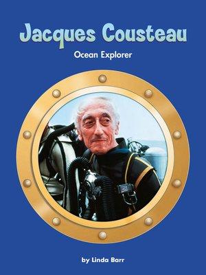 cover image of Jacques Cousteau: Ocean Explorer