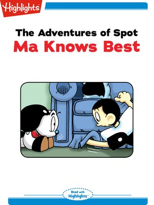 cover image of The Adventures of Spot: Ma Knows Best