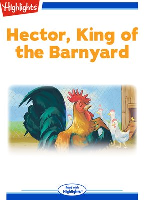 cover image of Hector King of the Barnyard
