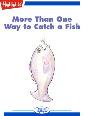 cover image of More Than One Way to Catch a Fish