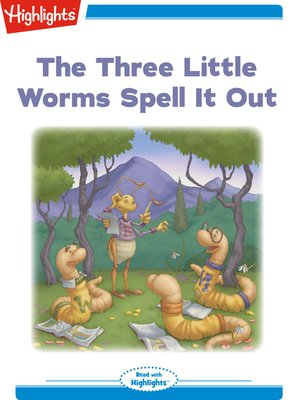 cover image of The Three Little Worms Spell It Out