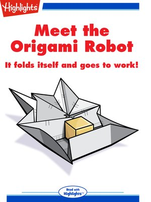 cover image of Meet the Origami Robot