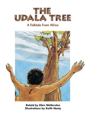cover image of The Udala Tree: A Folktale From Africa