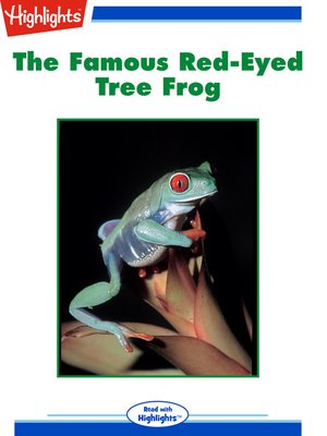cover image of The Famous Red-Eyed Tree Frog