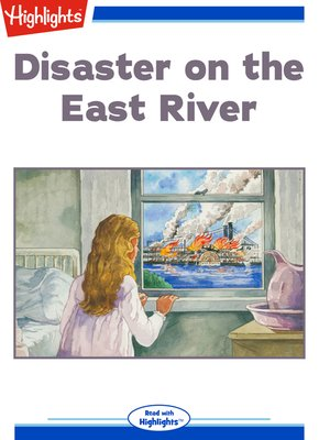 cover image of Disaster on the East River: When the General Slocum caught fire