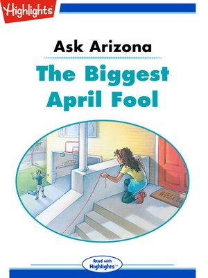 cover image of Ask Arizona: The Biggest April Fool