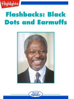 cover image of Flashbacks: Black Dots and Earmuffs