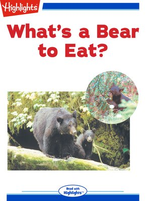 cover image of What's a Bear to Eat