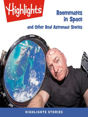 cover image of Roommates in Space and Other Real Astronaut Stories