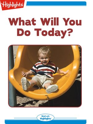 cover image of What Will You Do Today?