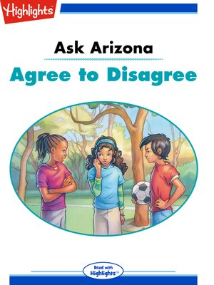 cover image of Ask Arizona: Agree to Disagree