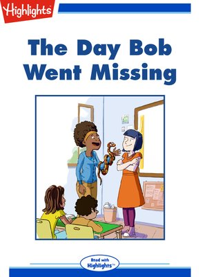 cover image of The Day Bob Went Missing