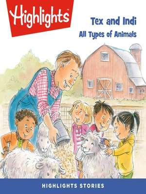 cover image of Tex and Indi: All Types of Animals