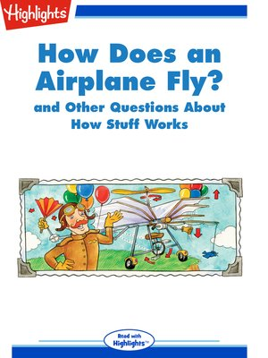 cover image of How Does an Airplane Fly? and Other Questions About How Stuff Works