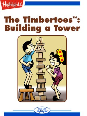 cover image of The Timbertoes: Building a Tower