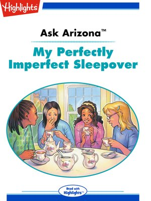 cover image of Ask Arizona: My Perfectly Imperfect Sleepover