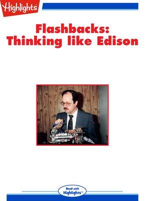 cover image of Flashbacks: Thinking Like Edison