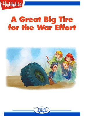 cover image of A Great Big Tire for the War Effort
