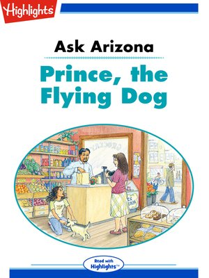 cover image of Ask Arizona: Prince the Flying Dog