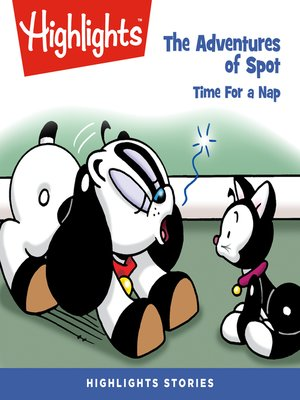 cover image of The Adventures of Spot: Time for a Nap