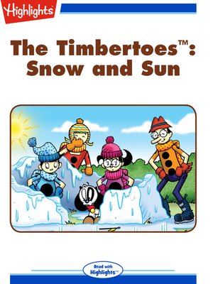 cover image of The Timbertoes: Snow and Sun
