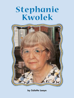 cover image of Stephanie Kwolek