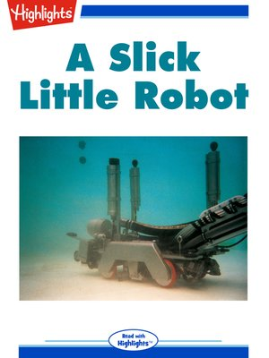 cover image of A Slick Little Robot