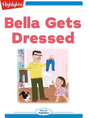 cover image of Bella Gets Dressed