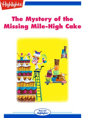 cover image of The Mystery of the Missing Mile-High Cake