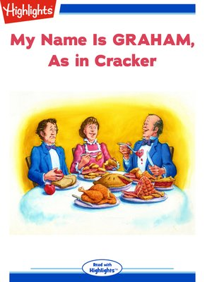 cover image of My Name is Graham, As in Cracker/Elise's Homemade Graham Crackers