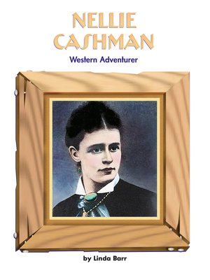 cover image of Nellie Cashman: Western Adventurer