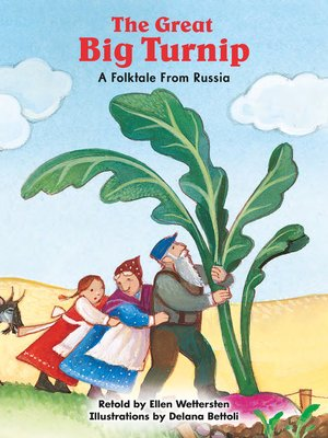 cover image of The Great Big Turnip: A Folktale From Russia