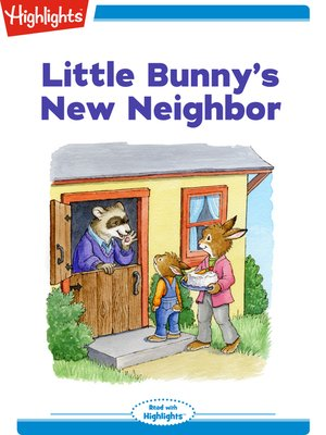 cover image of Little Bunny's New Neighbor