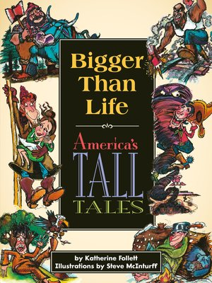 cover image of Bigger than Life: America's Tall Tales