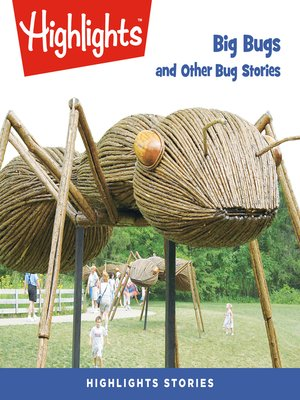 cover image of Big Bugs and Other Bug Stories