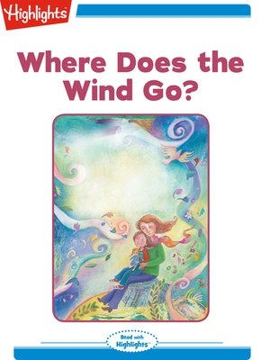 cover image of Where Does the Wind Go?