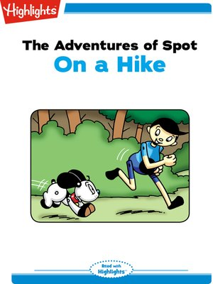 cover image of The Adventures of Spot: On a Hike