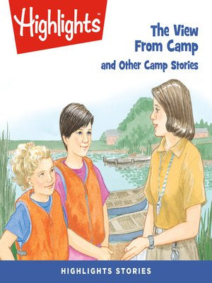 cover image of The View From Camp and Other Camp Stories