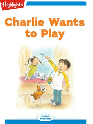 cover image of Charlie Wants to Play