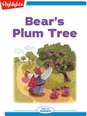 cover image of Bear's Plum Tree